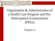 Organization and Administration of Health Care and PPE 12