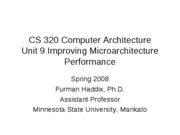CS 320 Unit 9 Improving Microarchitecture Performance