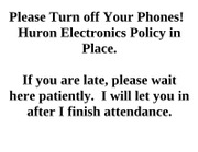 Please Turn off Your Phones