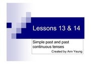 Lessons 13 & 14 - The simple past and past continuous tenses
