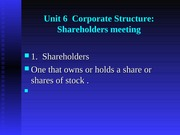 Unit 6  Corporate Stucture (shareholder)