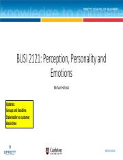 BUSI 2121 - Perception, Personality and Emotions - Class 2 (before)