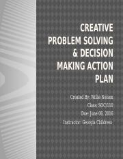CREATIVE PROBLEM SOLVING & DECISION MAKING ACTION PLAN