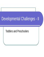 Lecture 5 Child Develoment in Toddlers and Preschool 2 25 16-1.ppt