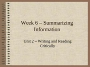 Week 6 - Summarizing Information