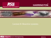 Lecture 8 bme211 systems with reaction