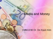 CH4_Media and Money