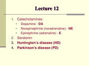 LECTURE 13 -Neurotransmitters III catecholamines  Neurodegenerative disorders-2015