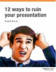 12-ways-to-ruin-your-presentation.pdf