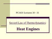 PC1431-2009-3-L30-31 Second Law - Heat Engines
