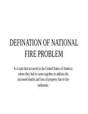 DEFINATION OF NATIONAL FIRE PROBLEM-1
