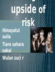 Defining the upside of risk wulan kai maya bab 9.pptx