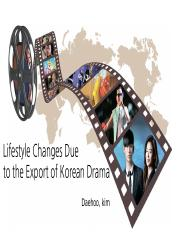 Lifestyle Changes Due to the Export of Korean.pptx