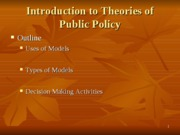 Feb 7 - Theories of Public Policy Spring 2008