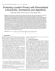 Protecting Location Privacy with Personalized k-Anonymity- Architecture and Algorithms