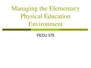Managing the Elementary Physical Education Environment