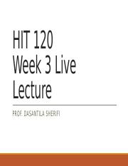 HIT 120 Live Lecture Week 3