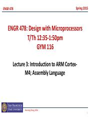 ENGR478_lecture3,4 ARM Cortex M4 arch, assembly language updated
