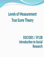 SOCI1001_Lecture_Week 6 Measurement 1_true score theory -1