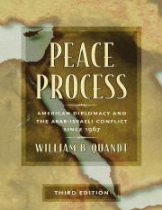 William B. Quandt Peace Process American Diplomacy and the Arab-Israeli Conflict Since 1967 2005