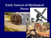 Presentation4-Early Sources of Power