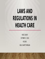 LAWS AND REGULATIONS IN HEALTH CARE.pptx