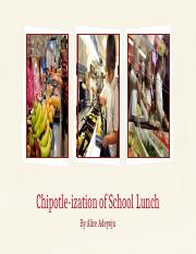Chipotle-ization of School Lunch (1).pptx
