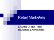 chapter 3 Retail Marketing Environment