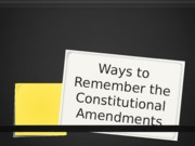 Ways_to_Remember_the_Constitutional_Amendments