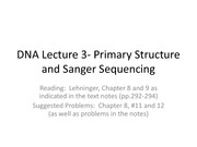 BIOS 452 - DNA Lecture 3- Primary Structure and Sanger Sequencing Spring 2014 - Lecture Notes