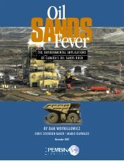 Oil Sands Fever The Environmental Implications of Canadas Oil Sands Rush.pdf