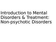 Non psychotic Disorders