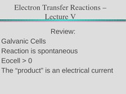 Electron Transfer Reactions – Lecture V