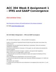 ACC 304 Week 8 Assignment 1  IFRS and GAAP Convergence.doc