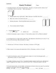 U1 Properties And Density Worksheet Pdf Ledermann Density Worksheet Name 1 Calculate The Density Of The Metal Cube Listed Below The Mass Is 16 Grams Course Hero