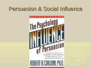07 Persuasion & Social Influence (1)