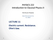 Lecture 11 - PHYS222_Fall2013