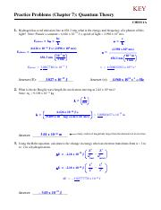 Practice Problems (Chapter 7) Quantum Theory and Atomic Structure - KEY