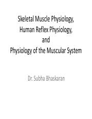 Skeletal Muscle Phys-Human Reflex Phys  and Phys of Muscular System - 322 Lab.pdf