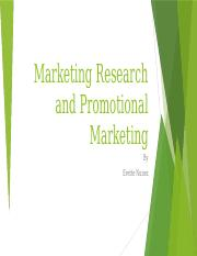 Marketing Research and Promotional Marketing.pptx