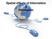 092310 - Spatial Effects of Information and Perception