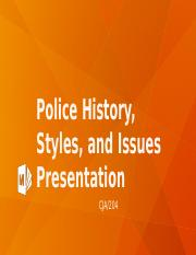 Police History, Styles, and Issues Presentation.pptx