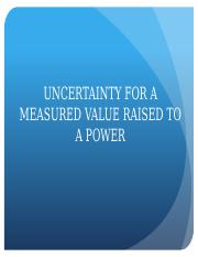 6. Uncertainty for a Measured Value raised to a Power-2.pptx