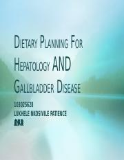 DIETARY PLANNING FOR HEPATOLOGY AND GALLBLADDER DISEASE
