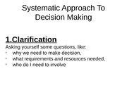 Systematic Approach To Decision Making