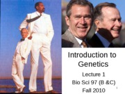 Lecture 1 Introduction to Genetics