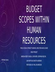 Budget scopes within human resources group project 7272015_CH.pptx