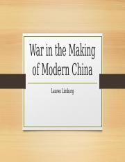 War in the Making of Modern China.pptx