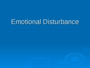 Emotional_Disturbance_Lecture