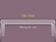 Lecture 30-The Trial